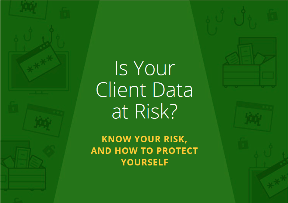 Is Your Client Data at Risk?